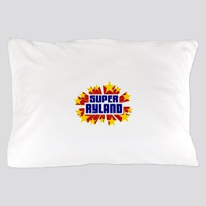 Ryland the Super Hero Pillow Case