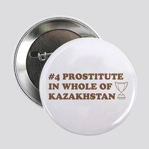 #4 Prostitute In Whole Of Kaz Button