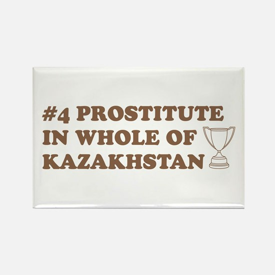 #4 Prostitute In Whole Of Kaz Rectangle Magnet