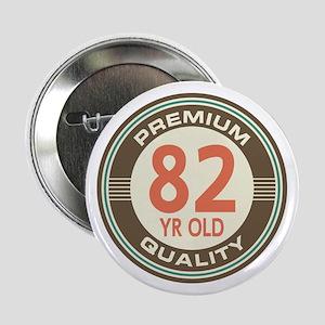 """82nd Birthday Vintage 2.25"""" Button"""