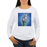 All About Me Women's Long Sleeve T-Shirt