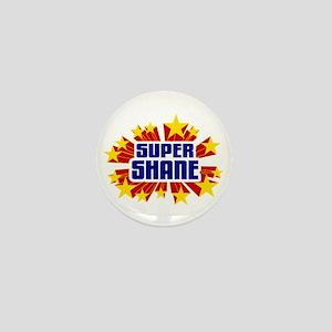 Shane the Super Hero Mini Button
