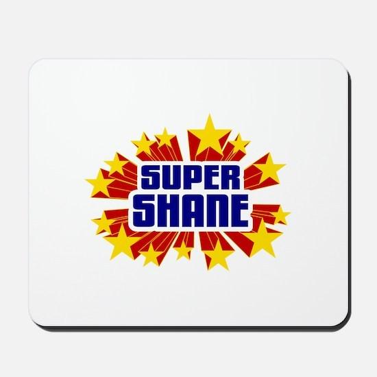 Shane the Super Hero Mousepad