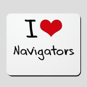 I Love Navigators Mousepad