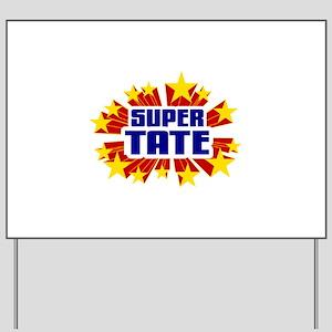 Tate the Super Hero Yard Sign