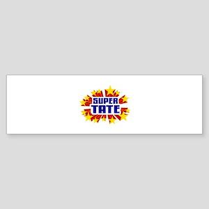 Tate the Super Hero Bumper Sticker