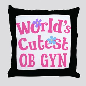 Worlds Cutest OB GYN Throw Pillow