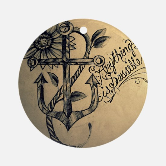 Anything is Possible Ornament (Round)