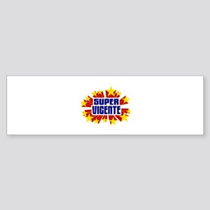 Vicente the Super Hero Bumper Sticker