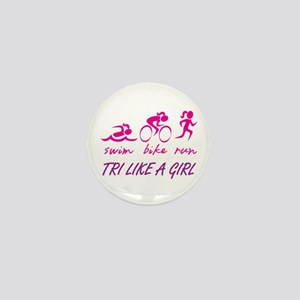 TRI LIKE A GIRL Mini Button