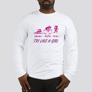 TRI LIKE A GIRL Long Sleeve T-Shirt