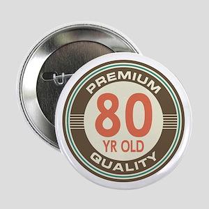 80th Birthday Vintage 225 Button