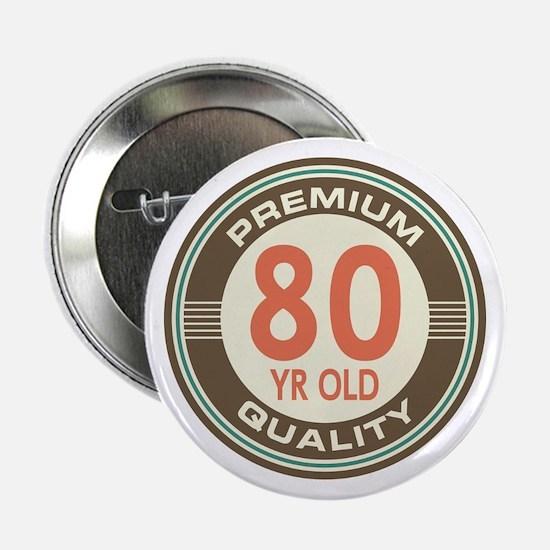 """80th Birthday Vintage 2.25"""" Button"""
