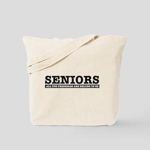 High School Senior humor Tote Bag