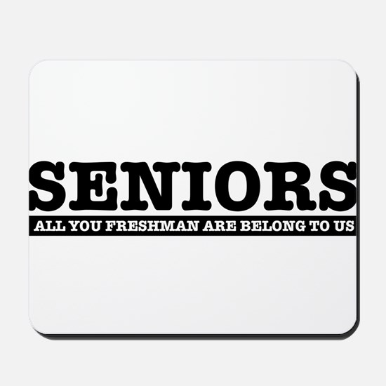 High School Senior humor Mousepad