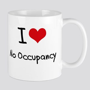 I Love No Occupancy Mug