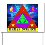 HRHSF Science Badge Yard Sign