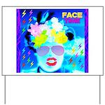 X-Ray Drag Diva SisterFace Yard Sign