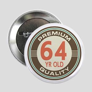 """64th Birthday Vintage 2.25"""" Button"""