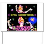Diva Minister, Music Is My Bible Yard Sign