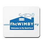 Welcome In My BackYard (WIMBY) Logo Mousepad