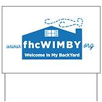 Welcome In My BackYard (WIMBY) Logo Yard Sign