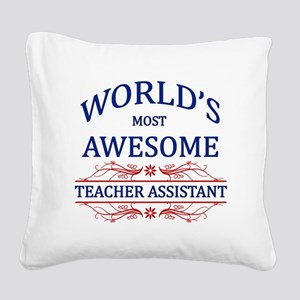 World's Most Awesome Teacher's Assistant Square Ca