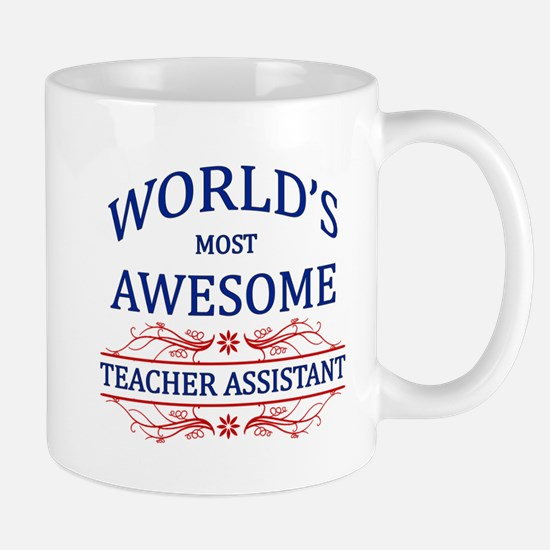 World's Most Awesome Teacher's Assistant Mug