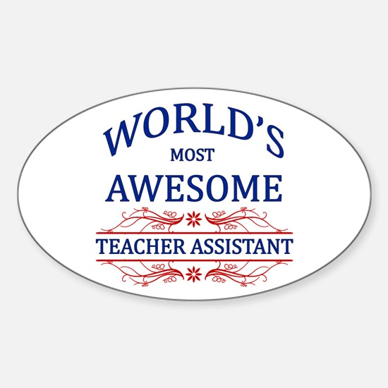 World's Most Awesome Teacher's Assistant Decal