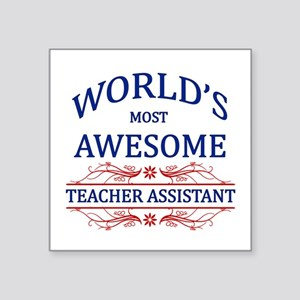 World's Most Awesome Teacher's Assistant Square St