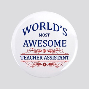 """World's Most Awesome Teacher's Assistant 3.5"""" Butt"""