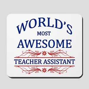 World's Most Awesome Teacher's Assistant Mousepad