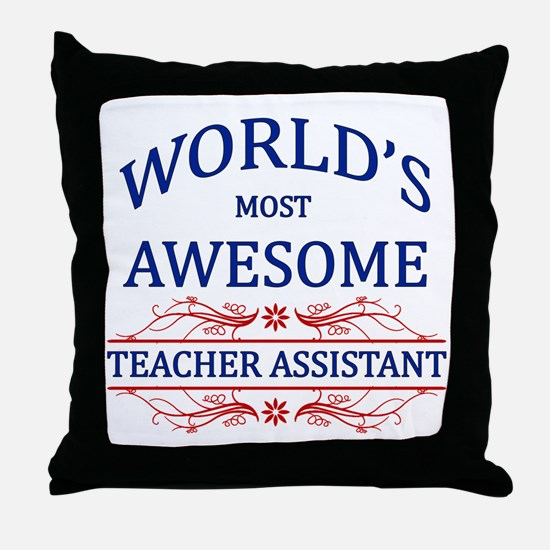 World's Most Awesome Teacher's Assistant Throw Pil