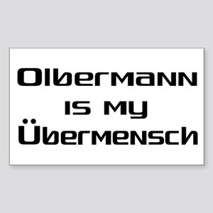 Olbermann is my Ubermensch Rectangle Sticker