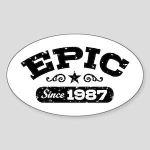 Epic Since 1987 Sticker (Oval)