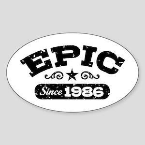Epic Since 1986 Sticker (Oval)