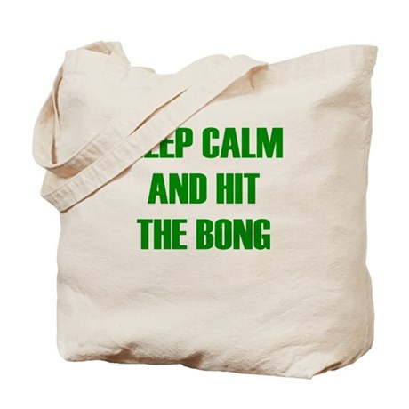 KEEP CALM AND HIT THE BONG Tote Bag