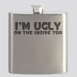 IM UGLY ON THE INSIDE TOO Flask