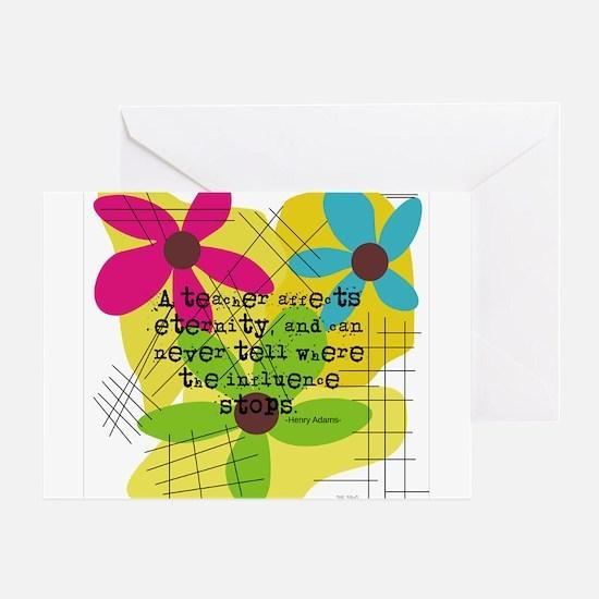 A teacher affects eternity PILLOW Greeting Card