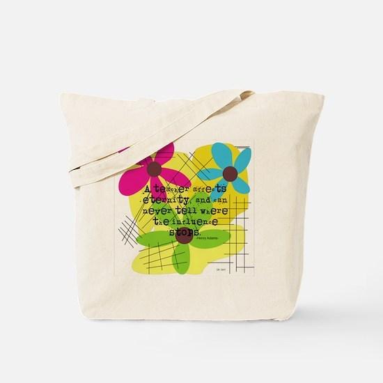 A teacher affects eternity PILLOW Tote Bag