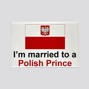 Married To A Polish Prince Rectangle Magnet