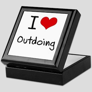 I Love Outdoing Keepsake Box