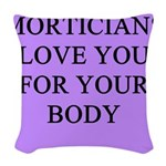 funny jokes morticians undertakers Woven Throw Pil