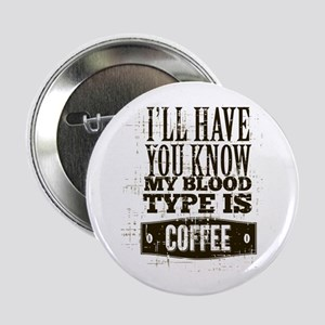 "Blood Type Coffee 2.25"" Button"