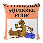 nutty squirrel poop Woven Throw Pillow