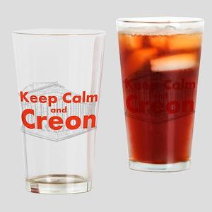 Keep Calm and Creon Drinking Glass