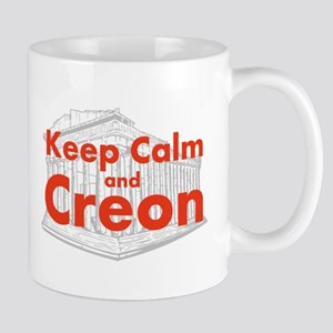 Keep Calm and Creon Mug