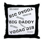 Big Daddy Throw Pillow