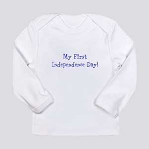 My First Independence Day! Long Sleeve T-Shirt