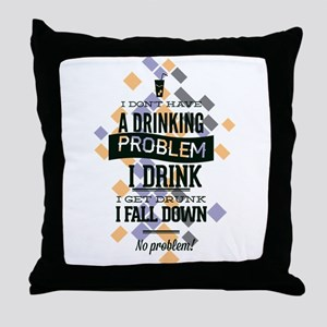 Drinking Problem Throw Pillow